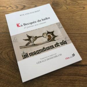 La Becquée du haïku de Roland HALBERT aux éditions FRAction