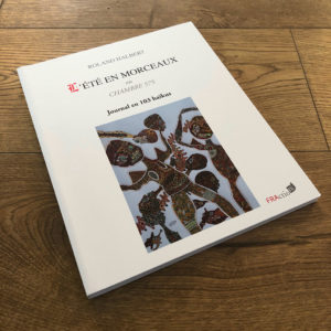 L'été en morceaux de Roland HALBERT aux éditions FRAction